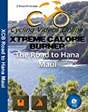 Extreme Calorie Burner the Road Hana Maui. Virtual Indoor Cycling Training / Spinning