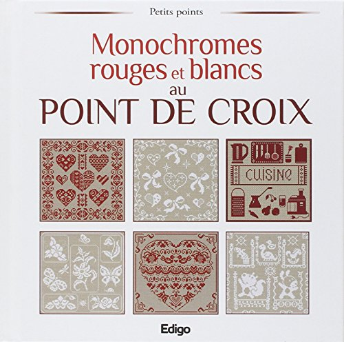Monochromes rouges et blancs au point de croix