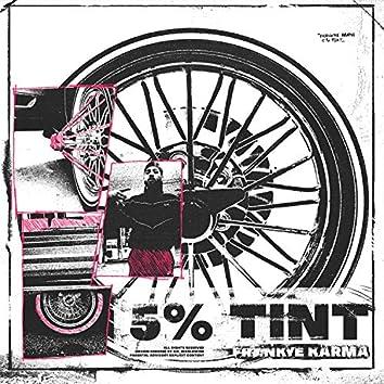 5% Tint