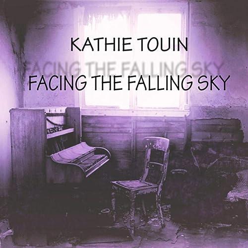 Facing the Falling Sky