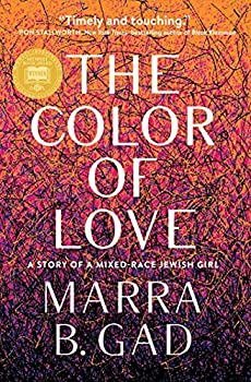 The Color of Love  A Story of a Mixed-Race Jewish Girl