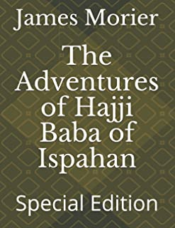 The Adventures of Hajji Baba of Ispahan: Special Edition