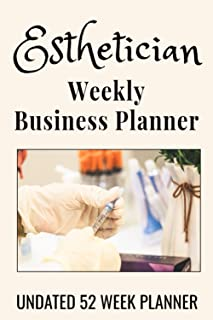 """Esthetician Weekly Business Planner: 6"""" x 9"""" Skin Care Professional Undated 52 Week Agenda Organizer Appointment Book, Sim..."""