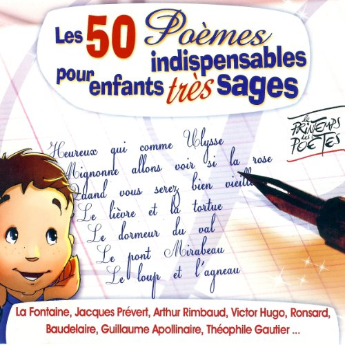 Les 50 Poèmes indispensables pour enfants très sages                   By:                                                                                                                                 divers auteurs                               Narrated by:                                                                                                                                 Francois Perier,                                                                                        Gérard Philipe,                                                                                        Fernandel,                   and others                 Length: 1 hr and 38 mins     Not rated yet     Overall 0.0