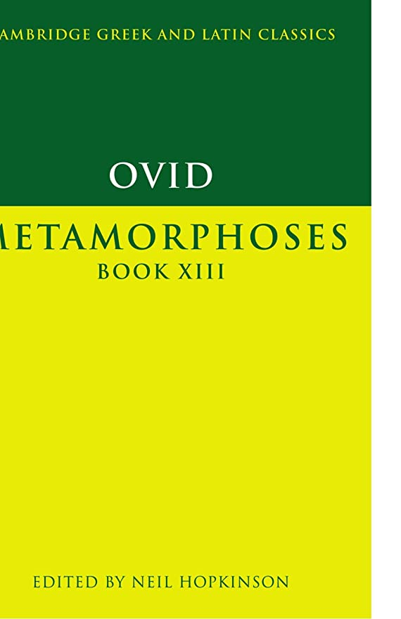 サイズ悪質な順番Ovid: Metamorphoses Book XIII (Cambridge Greek and Latin Classics)