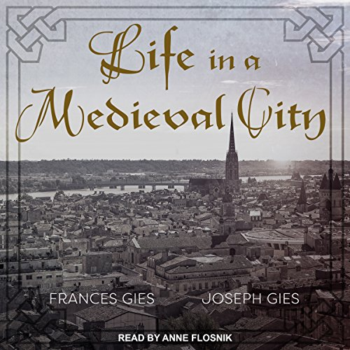 Life in a Medieval City audiobook cover art