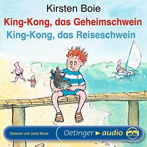 King-Kong, das Geheimschwein / King-Kong, das Reiseschwein Titelbild