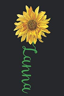 Lanna: A cute sunflower floral personalized Lined notebook gift idea for Women or little girls named Lanna to make her smi...