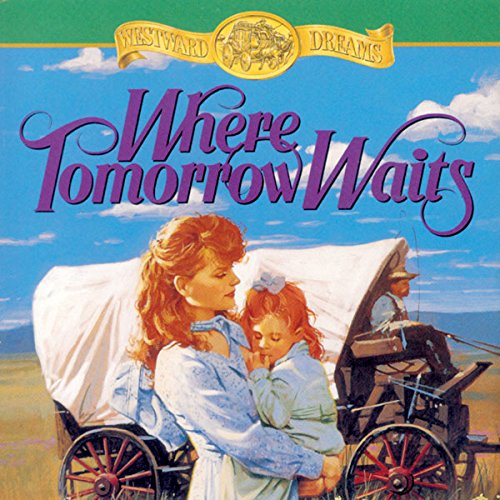 Where Tomorrow Waits audiobook cover art