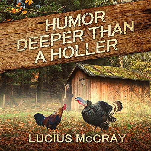Humor Deeper Than a Holler audiobook cover art