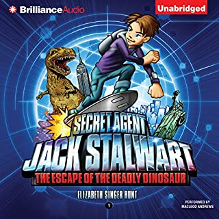 Secret Agent Jack Stalwart: Book 1: The Escape of the Deadly Dinosaur: USA audiobook cover art