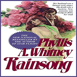 Rainsong                   By:                                                                                                                                 Phyllis A. Whitney                               Narrated by:                                                                                                                                 Anna Fields                      Length: 9 hrs and 12 mins     25 ratings     Overall 4.3