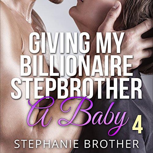 Giving My Billionaire Stepbrother a Baby 4 Titelbild