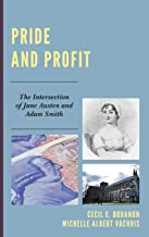 Pride and Profit: The Intersection of Jane Austen and Adam Smith