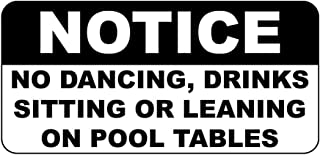 Fastasticdeals Notice No Dancing Drinks Sitting Or Leaning Pool Tables Metal Sign 8 X 12 in