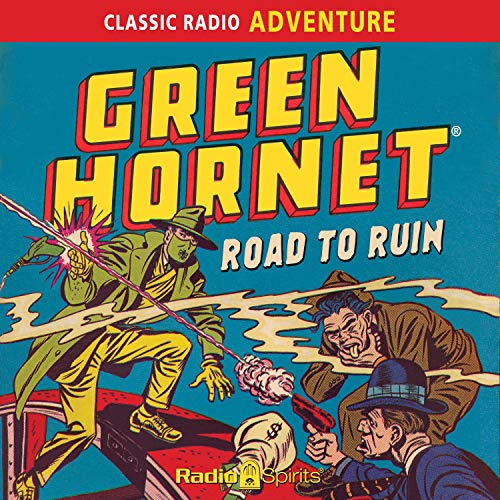 Green Hornet: Road to Ruin audiobook cover art