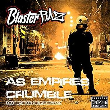 As Empires Crumble (feat. Lab Man & Blastermann)
