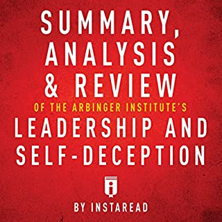 Summary, Analysis & Review of The Arbinger Institute's Leadership and Self-Deception cover art