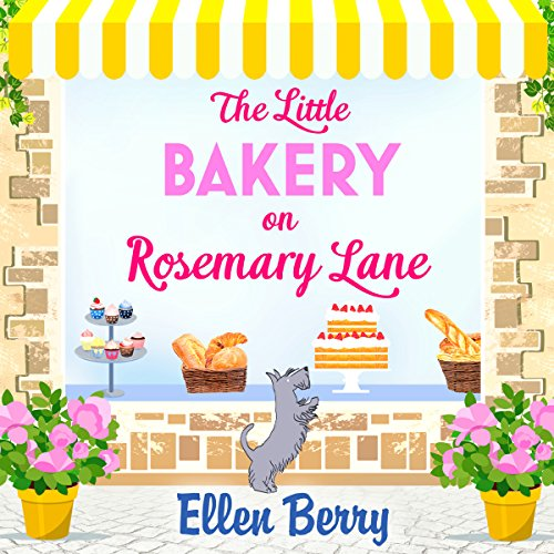 The Little Bakery on Rosemary Lane audiobook cover art