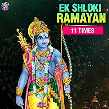 Ek Shloki Ramayana 11 Times