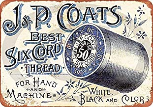 Coats Sewing Thread Vintage Look Reproduction Metal Sign 8 x 12