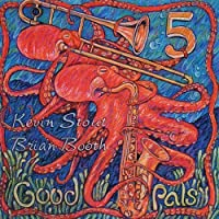 Good Pals by Kevin Stout & Brian Booth 5 (2002-10-03)