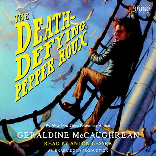 The Death-Defying Pepper Roux audiobook cover art