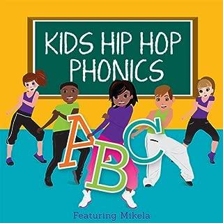 Kids Hip Hop Phonics: ABC's