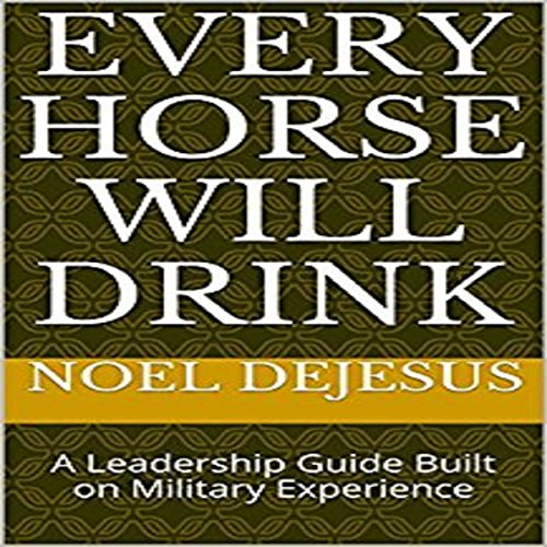 Every Horse Will Drink audiobook cover art
