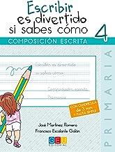 Escribir es divertido si sabes como. Cuaderno 4. Composición escrita (Niños de 9 a 10 años)