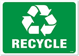 Recycle Sign, Large 10 x 7