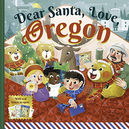 Dear Santa, Love Oregon: A Beaver State Christmas Celebration―With Real Letters!