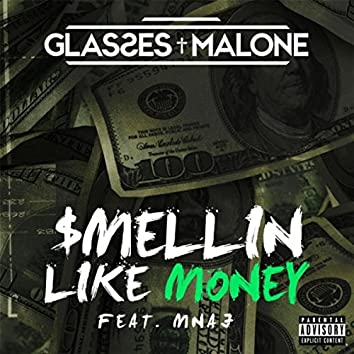 $mellin Like Money (feat. MNAJ)