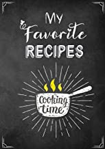 My Favorite Recipes: A Family Blank Recipe Cookbook To Write In