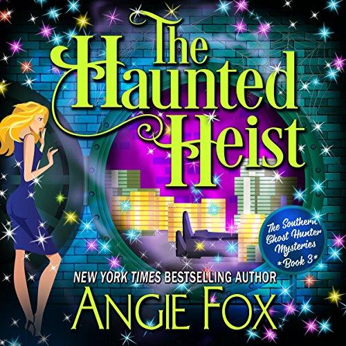 The Haunted Heist audiobook cover art