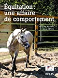 Equitation - Une affaire de comportement - Belin - 16/01/2006