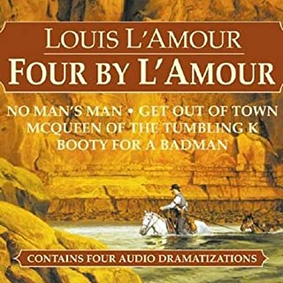 Four by L'Amour (Dramatized) audiobook cover art