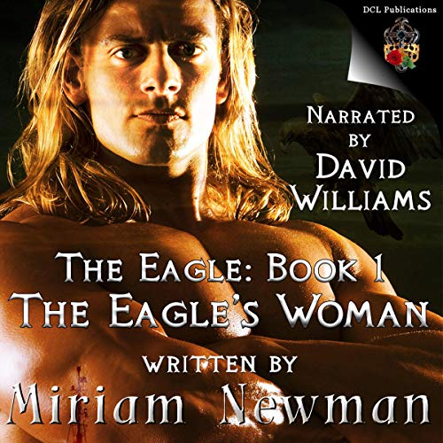 The Eagle's Woman Audiobook By Miriam Newman cover art