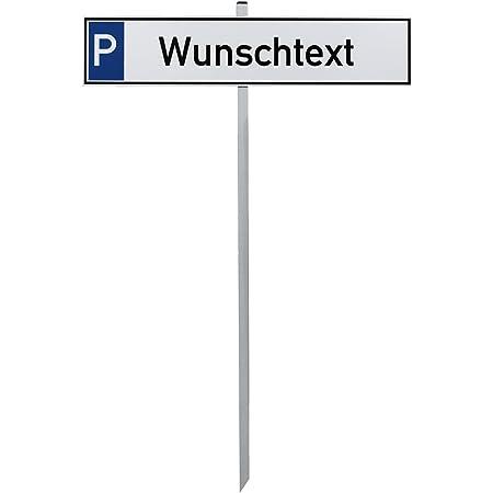 Parkplatzschild Mit Einschlagpfosten Bzw Einschlagspieß Und Schildhalterung Plus Parkplatzschild Kunden Nr 35439 Bürobedarf Schreibwaren