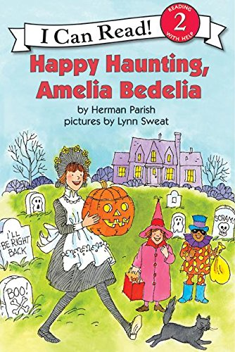 Happy Haunting, Amelia Bedelia (I Can Read Level 2)の詳細を見る
