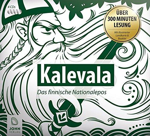 Kalevala. Das finnische Nationalepos: Finnland Sagen und Legenden (Ländersagen - Sagen, Mythen und Legenden der Welt)