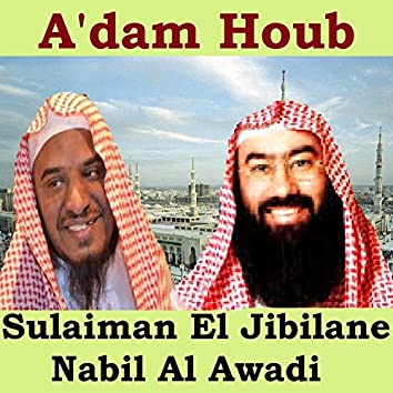 A'Dam Houb (Quran)