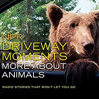 NPR Driveway Moments: More About Animals audiobook cover art