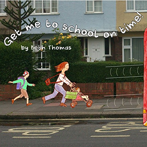Get Me to School on Time! audiobook cover art
