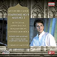 Bruckner: Symphony No. 9 & Mass No. 3 by Janina Baechle
