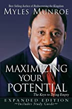 Maximizing Your Potential Expanded Edition: The Keys to Dying Empty