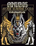 Anubis Ancient Egyptian Gods and Art Deco Geometric Frames Coloring Book: Ancient Egyptian Gods Mythology Coloring Book for adults, Cool and Relaxing Designs
