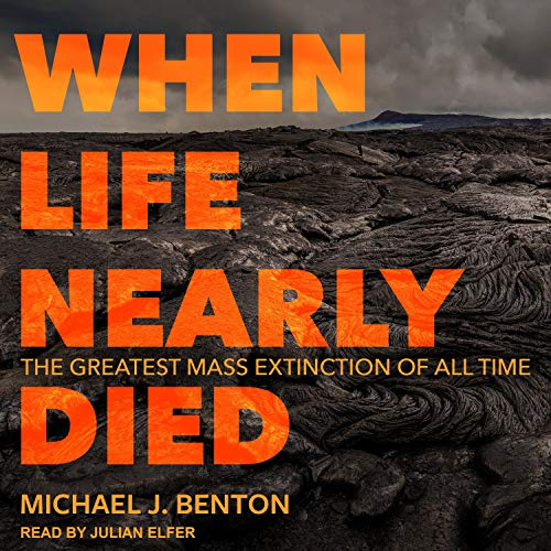 When Life Nearly Died Audiobook By Michael J. Benton cover art