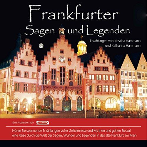 Frankfurter Sagen und Legenden audiobook cover art