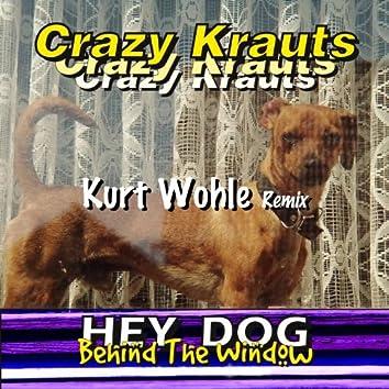 Hey Dog - Behind the Window (Kurt Wohle Remix)